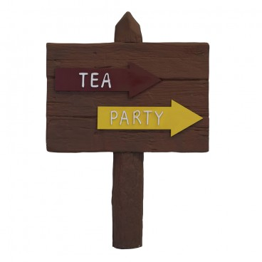 Tea Party Sign Post